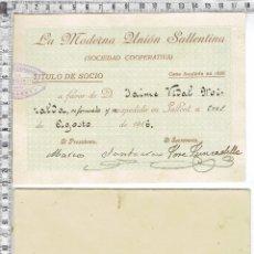 Documentos antiguos: TITULO DE SOCIO LA MODERNA UNIÓN SALLENTINA SOCIEDAD COPERATIVA-1916.. Lote 58385431
