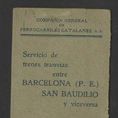 Documentos antiguos: FERROCARRILES CATALANES - SERVICIO DE TRANVÍAS ENTRE BARCELONA Y SANT BOI DE LLOBREGAT - P17275. Lote 58400605