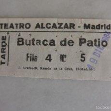 Documentos antiguos: ENTRADA TEATRO ALCAZAR MADRID 1984. Lote 58447810