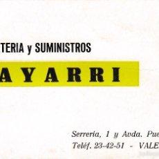 Documentos antiguos: TARJETA COMERCIAL. BAYARRI FERRETERIA Y SUMINISTROS. VALENCIA. Lote 58487799