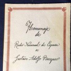Documentos antiguos: HOMENAJE RADIO NACIONAL ESPAÑA BECQUER MUSEO ROMÁNTICO 1971 GERARDO DIEGO PENAGOS ZANETTI 29X20CMS. Lote 58517568