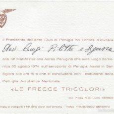Documentos antiguos: INVITACIÓN DEL PRESIDENTE DELL´AERO CLUB DI PERUGIA A EXHIBICIÓN LE FRECCE TRICOLORI DE 1974.. Lote 58561979