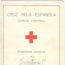 Documentos antiguos: CRUZ ROJA ESPAÑOLA - COMITÉ CENTRAL - EXPEDIENTE PERSONAL DE INSPECTOR DE 1ª. Lote 58633800