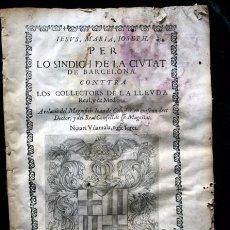Documentos antiguos: 1686 - BARCELONA - CATALUNYA - DEUDA REAL - 106 PÁGINAS - CONTTRA LOS COLLECTORS DE LA LLEUDA REAL. Lote 59687751