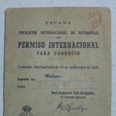 Documentos antiguos: PERMISO INTERNACIONAL PARA CONDUCIR CONVENIO INTERNACIONAL 1949 REAL AUTOMOBIL CLUB. Lote 59939771