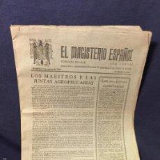 Documentos antiguos: EL MAGISTERIO ESPAÑOL 1946 MAESTROS Y JUNTAS AGROPECUARIAS GRUPO ESCOLAR ESPAÑA TETUAN 29X22CMS. Lote 59973579
