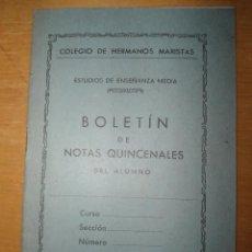 Documentos antiguos: ANTIGUO BOLETIN DE NOTAS - COLEGIO HERMANOS MARISTAS - AÑOS 50. Lote 60011383