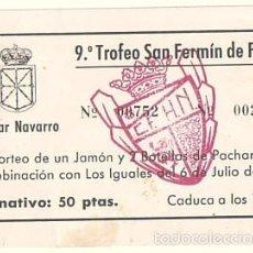 Documentos antiguos: BOLETO DEL SORTEO DE UN JAMÓN. HOGAR NAVARRO DE ZARAGOZA. 1983. Lote 60080919