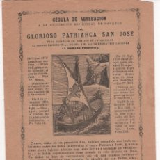 Documentos antiguos: CÉDULA DE AGREGACIÓN DEL GLORIOSO PATRIARCA SAN JOSÉ .IMPRENTA EN BARCELONA ( DE LOS H. DE LA V. ). Lote 60580563