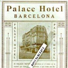 Documentos antiguos: HOJA SUELTA PUBLICIDAD 1926 PALACE HOTEL BARCELONA . Lote 60667427
