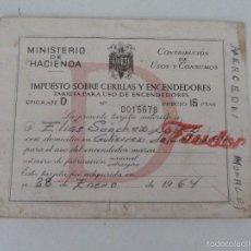 Documentos antiguos: IMPUESTO SOBRE CERILLAS Y ENCENDEDORES 1964 MINISTERIO DE HACIENDA. Lote 61212995