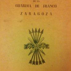 Documentos antiguos: PRIMER CURSO PROVINCIAL MANDOS LOCALES...GUARDIA DE FRANCO ZARAGOZA 1962. Lote 61226241