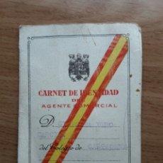 Documentos antiguos: CARNET DE IDENTIDAD DEL AGENTE COMERCIAL DE ESPAÑA-1963. Lote 36265166