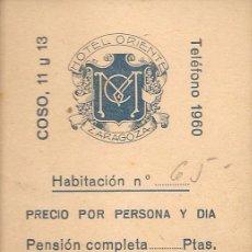 Documentos antiguos: ANTIGUA TARJETA VISITA-PUBLICIDAD, HOTEL ORIENTE, ZARAGOZA. Lote 61690724