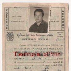 Documentos antiguos: (ALB-TC-3) AUTORIZACION ENTRADA VALLES DE ANDORRA GOBIERNO CIVIL DE LERIDA 1960 CON POLIZAS. Lote 61998824