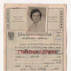 Documentos antiguos: (ALB-TC-3) AUTORIZACION ENTRADA VALLES DE ANDORRA GOBIERNO CIVIL DE LERIDA 1960 CON POLIZAS. Lote 61998912
