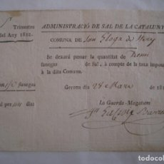 Documentos antiguos: RARO DOCUMENTO ORIGINAL SOBRE CONTRABANDO DE SAL. GERONA. 1812. Lote 62213824