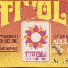 Documentos antiguos: ENTRADA A PARQUE DE ATRACCIONES, TIVOLI WORLD, BENALMÁDENA, 1979. Lote 62744836