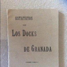 Documentos antiguos: ESTATUTOS DE LOS DOCKS, GRANADA 1907. Lote 64438919