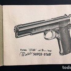 Documentos antiguos: PISTOLA SUPER STAR. CALIBRE 9 MM. LARGO. (1947) MANUAL DE DESCRIPCIÓN, FUNCIONAMIENTO Y DESARME . Lote 64832563