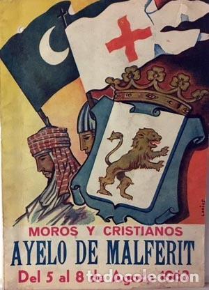 AYELO DE MALFERIT. MOROS Y CRISTIANOS.1963 (PROGRAMA) ARTÍCULOS Y FOTOGRAFÍAS. PUBLICIDAD. (VALENCIA (Coleccionismo - Documentos - Otros documentos)