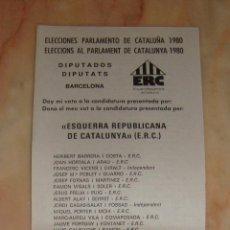 Documenti antichi: (ALB-TC-4) PAPELETA ELECCIONES PARLAMENTO DE CATALUÑA 1980 DIPUTADOS ERC ESQUERRA REPUBLICANA DE CAT. Lote 65250503
