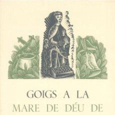 Documentos antiguos: GOIGS A LA MARE DE DÉU DE NÚRIA - JOAN MARAGALL - EDICIÓ DEL SEU CENTENARI - (1860-1911). Lote 65657074