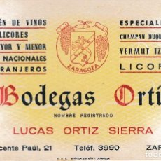 Documentos antiguos: ZARAGOZA. TARJETA COMERCIAL BODEGAS ORTIZ LUCAS ORTIZ SIERRA. ALMACEN DE VINOS Y LICORES. Lote 65910462