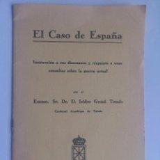 Documentos antiguos: EL CASO DE ESPAÑA, POR D. ISIDRO GOMA TOMAS, CARDENAL ARZOBISPO DE TOLEDO, PAMPLONA 1936. Lote 66378238
