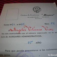 Documentos antiguos: CENTRO DE ENSEÑANZA MINERVA.MADRID 1972. Lote 66549662