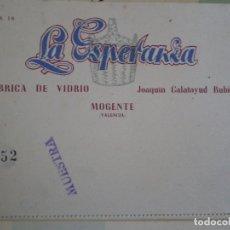 Documentos antiguos: MOGENTE (VALENCIA). TARJETA LA ESPERANZA. JOAQUIN CALATAYUD RUBIO. FABRICA VIDRIO. Lote 67042898
