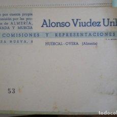 Documentos antiguos: HUERCAL OVERA (ALMERIA). TARJETA ALONSO VIUDEZ URIBE. VIAJES, COMISIONES Y REPRESENTACIONES. Lote 67043210