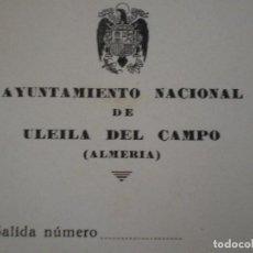 Documentos antiguos: ULEILA DEL CAMPO (ALMERIA). OFICIO EN BLANCO AYUNTAMIENTO. Lote 67044946