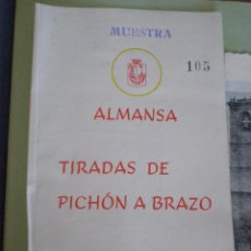 Documentos antiguos: 1951 ALMANSA (ALBACETE). TRIPTICO CAMPEONATO TIRADAS DE PICHON A BRAZO. Lote 67045310