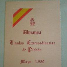 Documentos antiguos: 1950 ALMANSA (ALBACETE). TIRADAS EXTRAORDINARIAS DE PICHON. Lote 67045978