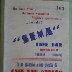 Documentos antiguos: 1951 52 TOBARRA (ALBACETE). CALENDARIO FUTBOL 1ª REGIONAL. CAFE BAR SEMA. Lote 67046354