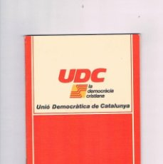 Documentos antiguos: PROGRAMA ECONOMIC I SOCIAL UNIO DEMOCRATICA DE CATALUNYA 1977 ANTIGUO PROGRAMA ELECTORAL POLITICA. Lote 67167729