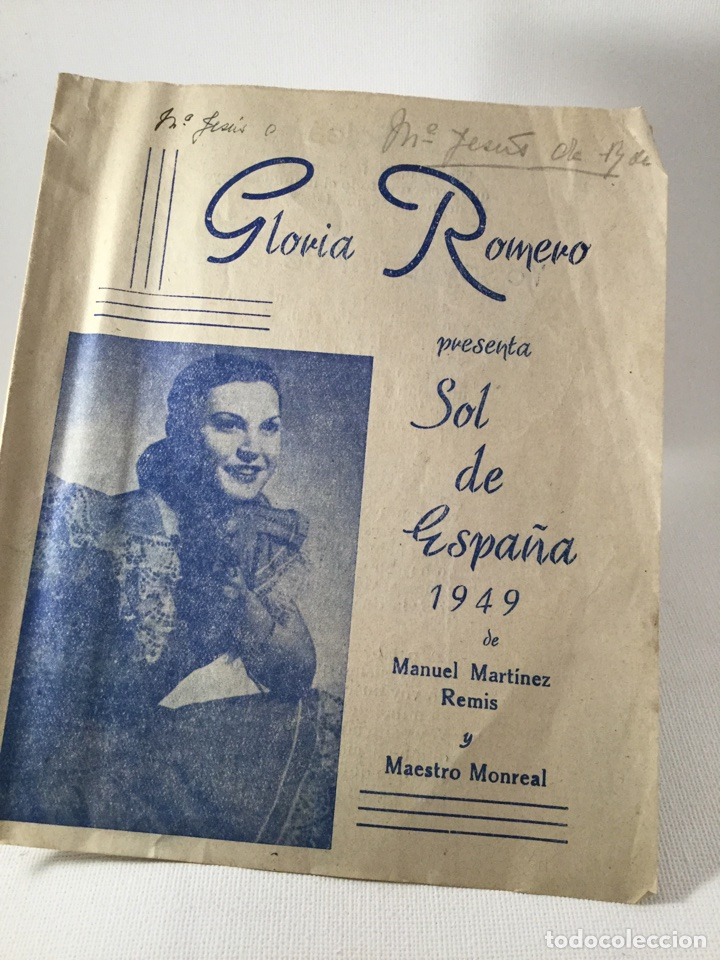 GLORIA ROMERO 1949 PRESENTA SOL DE ESPAÑA MAESTRO MONREAL MARTÍNEZ REMIS (Coleccionismo - Documentos - Otros documentos)