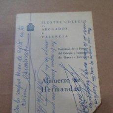 Documentos antigos: MENU ALMUERZO DE HERMANDAD COLEGIO DE ABOGADOS VALENCIA - 1970 - CON DEDICATORIAS - HOTEL ASTORIA. Lote 67234165