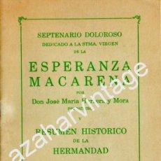 Documentos antiguos: SEMANA SANTA DE SEVILLA, 1984,SEPTENARIO ESPERANZA MACARENA,24 PAGINAS. Lote 170539828
