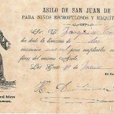 Documentos antiguos: RECIBO ASILO SAN JUAN DE DIOS PARA NIÑOS ESCROFULOSOS Y RAQUITICOS POBRES LES CORTS BARCELONA. 1888. Lote 68028369