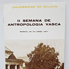 Documentos antiguos: PROGRAMA DE II SEMANA DE ANTROPOLOGIA VASCA 1971. Lote 68226417