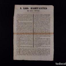 Documentos antiguos: AVISO A LOS HABITANTES DE BARCELONA 13.08.1839. Lote 68626317