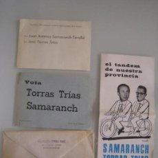 Documentos antiguos: INTERESANTE LOTE PROPAGANDA POLITICA JUAN ANTONIO SAMARANCH Y TORRAS TRIAS 1971. Lote 68648325