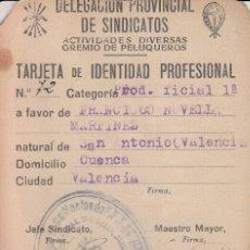 Documentos antiguos: VALENCIA. TARJETA IDENTIDAD PROFESIONAL GREMIO DE PELUQUEROS AÑOS 50. Lote 69100049