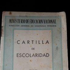 Documentos antiguos: CARNET/ CARTILLA DE ESCOLARIDAD. AÑOS 50. VIÑETAS. FRANQUISTA. FRANCO.POS GUERRA CIVIL. BARCELONA. Lote 69488310