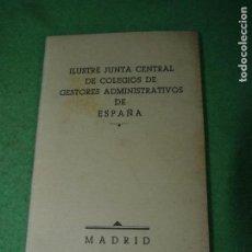 Documentos antiguos: RARO CARNET 1959 ILUSTRE JUNTACENTRAL DE COLEGIOS DE GESTORES ADMINISTRATIVOS ESPAÑA. Lote 70288245