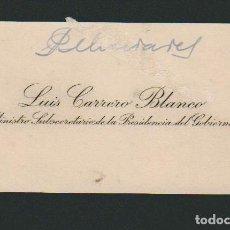 Documentos antiguos: LUIS CARRERO BLANCO.MINISTRO SUBSECRETARIO DE LA PRESIDENCIA DEL GOBIERNO.TARJETA DE VISITA.. Lote 70525549