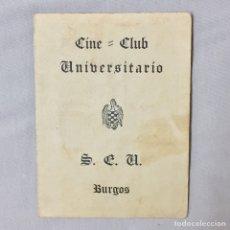 Documentos antiguos: CARNET CINE-CLUB UNIVERSITARIO SEU S.E.U. 1959 1960 BURGOS CINE. Lote 71172901