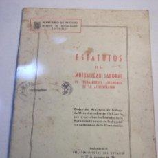 Documentos antiguos: ESTATUTOS DE LA MUTUALIDAD LABORAL DE TRABAJADORES AUTÓNOMOS DE LA ALIMENTACIÓN. Lote 71662379